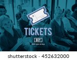 Small photo of Tickets Ticket Admit Document Entry Festival Concept