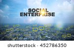 social enterprise text on city... | Shutterstock . vector #452786350