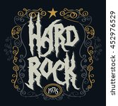 rock music print  hipster... | Shutterstock .eps vector #452976529