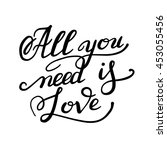 all you need is love... | Shutterstock .eps vector #453055456
