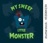 my sweet little monster. blue...