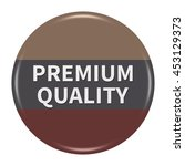 premium quality button isolated....   Shutterstock . vector #453129373