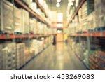 blurred image of shelf in... | Shutterstock . vector #453269083