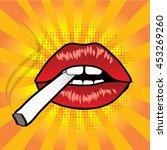 pop art lips with cigarette....   Shutterstock .eps vector #453269260