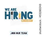we are hiring designers.... | Shutterstock .eps vector #453280243