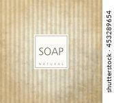 background for natural handmade ... | Shutterstock .eps vector #453289654