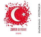 zafer bayrami   30 august... | Shutterstock .eps vector #453296614