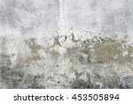 old weathered wall texture | Shutterstock . vector #453505894
