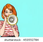 Pop Art Girl With Megaphone....