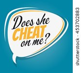 does she cheat on me cartoon...   Shutterstock .eps vector #453702883