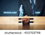 businessman  client care ... | Shutterstock . vector #453703798