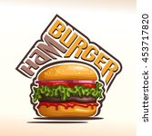 vector logo for hamburger ... | Shutterstock .eps vector #453717820