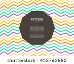 abstract zigzag pattern.... | Shutterstock .eps vector #453762880