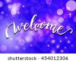 welcome   hand lettering.... | Shutterstock .eps vector #454012306