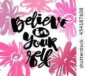 believe in yourself hand... | Shutterstock .eps vector #454187608