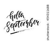 hello september   freehand ink... | Shutterstock .eps vector #454311688