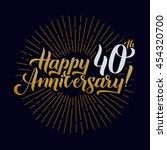 happy anniversary calligraphic... | Shutterstock .eps vector #454320700