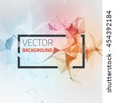 abstract futuristic background... | Shutterstock .eps vector #454392184