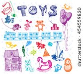 doodle hand drawn toys. colored ... | Shutterstock .eps vector #454559830