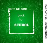 welcome back to school concept... | Shutterstock .eps vector #454692493