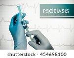 stop psoriasis. syringe is... | Shutterstock . vector #454698100