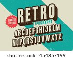 Stock vector vector of stylized retro font and alphabet 454857199
