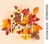 1 september autumn background.... | Shutterstock .eps vector #454864960