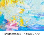 colorful original oil painting...   Shutterstock . vector #455312770