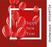happy new year red balloons . | Shutterstock .eps vector #455349724