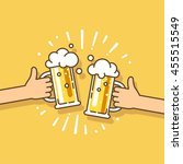 two hands holding beer glasses... | Shutterstock .eps vector #455515549