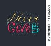 motivation and dream lettering... | Shutterstock .eps vector #455602006