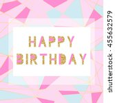 happy birthday card template in ... | Shutterstock .eps vector #455632579