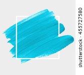 art abstract background brush... | Shutterstock .eps vector #455727580