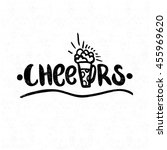 cheers. black and white... | Shutterstock .eps vector #455969620