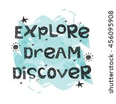 explore dream discover slogan... | Shutterstock .eps vector #456095908