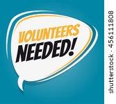 volunteers needed retro speech... | Shutterstock .eps vector #456111808