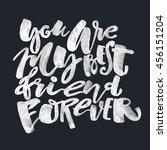 my best friend forever.... | Shutterstock . vector #456151204