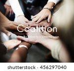 coalition association alliance... | Shutterstock . vector #456297040