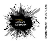 abstract explosion banner.... | Shutterstock .eps vector #457078528