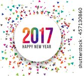 happy new year 2017 vector text ... | Shutterstock .eps vector #457130860