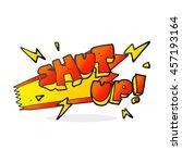 freehand drawn cartoon shut up  ... | Shutterstock . vector #457193164
