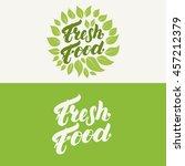 fresh food lettering logo... | Shutterstock .eps vector #457212379