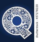 laser cut monogram letter q... | Shutterstock .eps vector #457278220