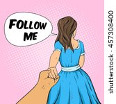 man follows the girl and... | Shutterstock .eps vector #457308400