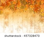 fall leaf border background  ... | Shutterstock . vector #457328473