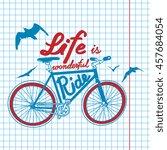 "vintage poster ""life is... | Shutterstock .eps vector #457684054"