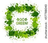 green paint frame for your... | Shutterstock .eps vector #457788040