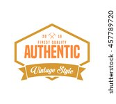 authentic vintage logo and... | Shutterstock .eps vector #457789720