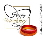 friendship day lettering card.... | Shutterstock .eps vector #457864078