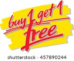 "the slogan ""buy 1 get 1 free""... 